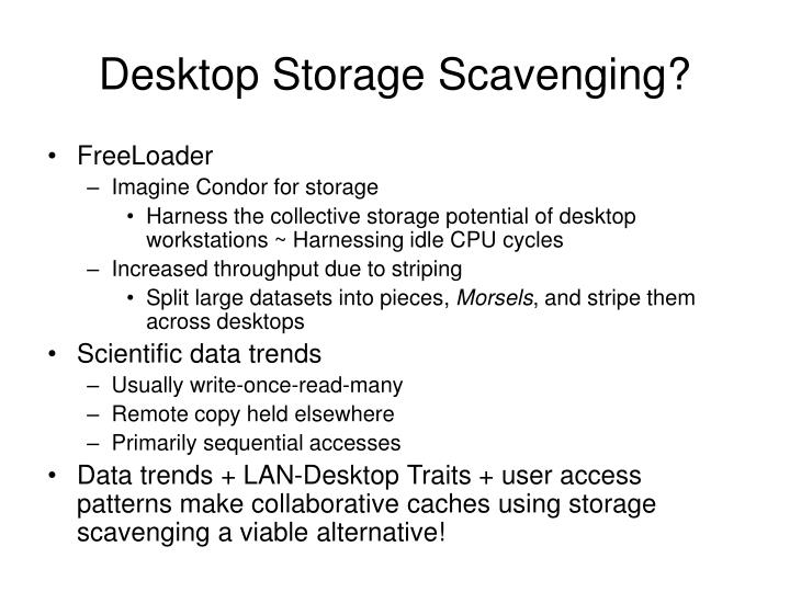 Desktop Storage Scavenging?