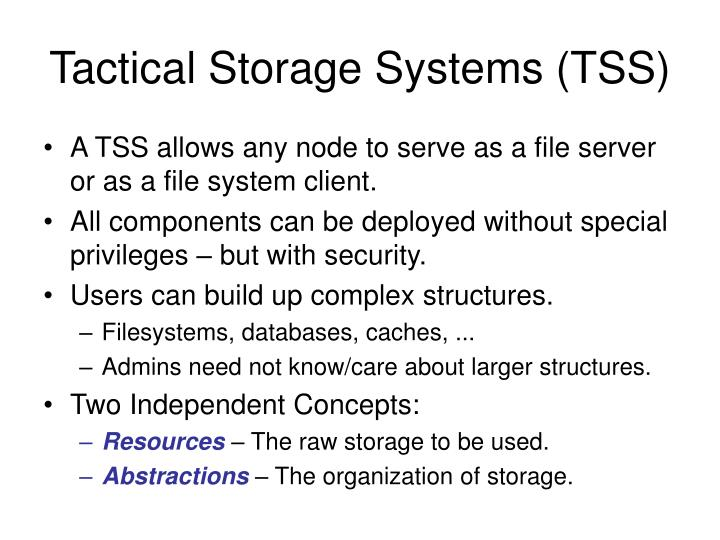 Tactical Storage Systems (TSS)
