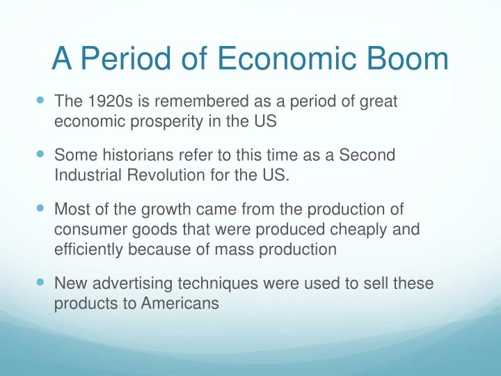 A Period of Economic Boom