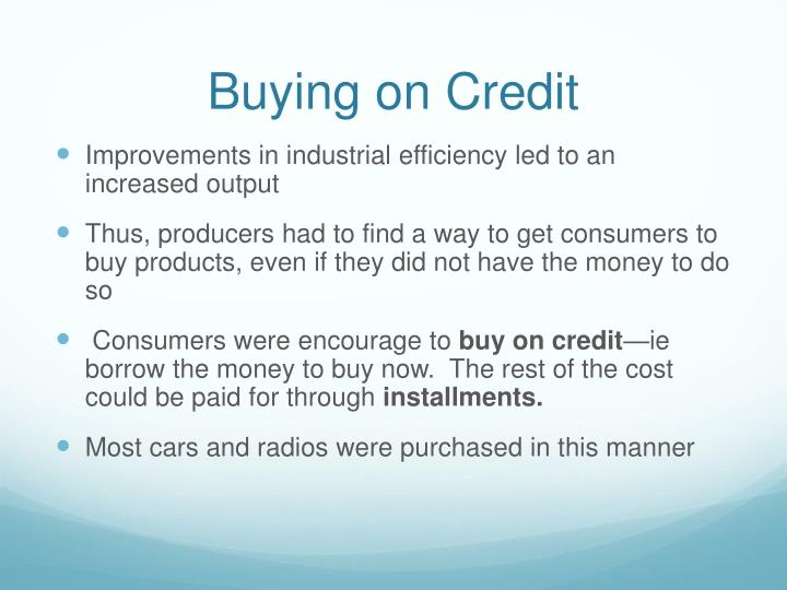 Buying on Credit