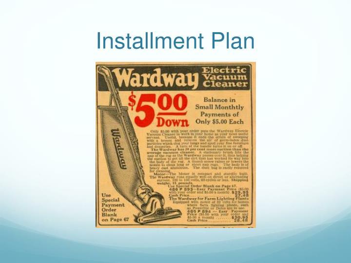 Installment Plan
