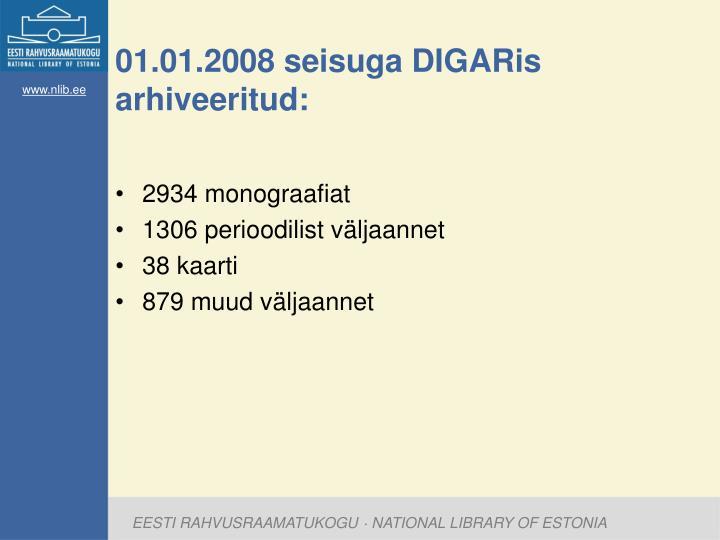 01.01.2008 seisuga DIGARis arhiveeritud: