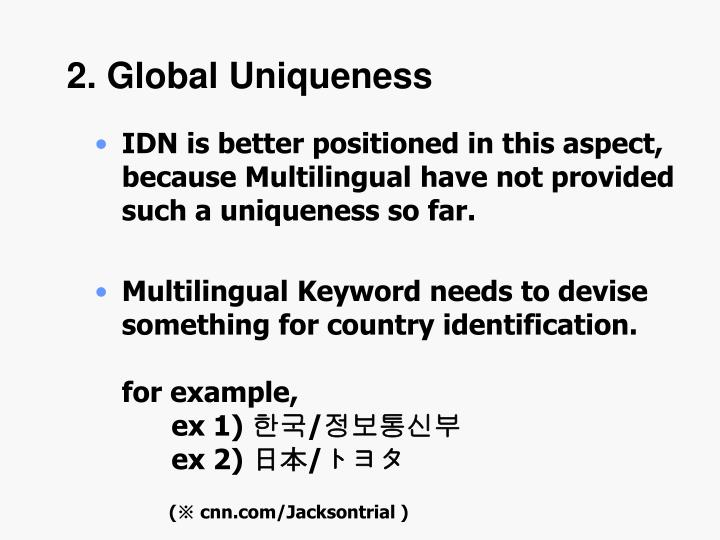 2. Global Uniqueness