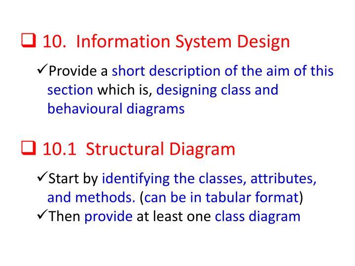 10.  Information System Design