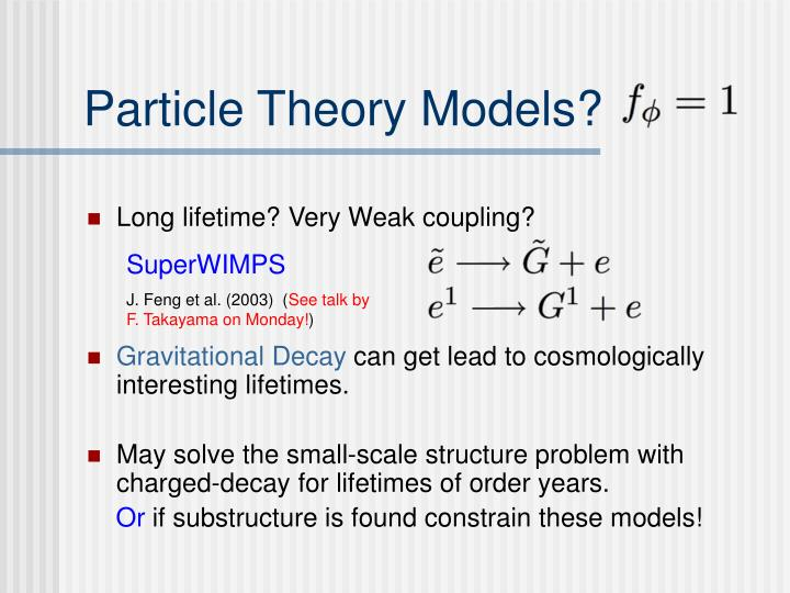 Particle Theory Models?