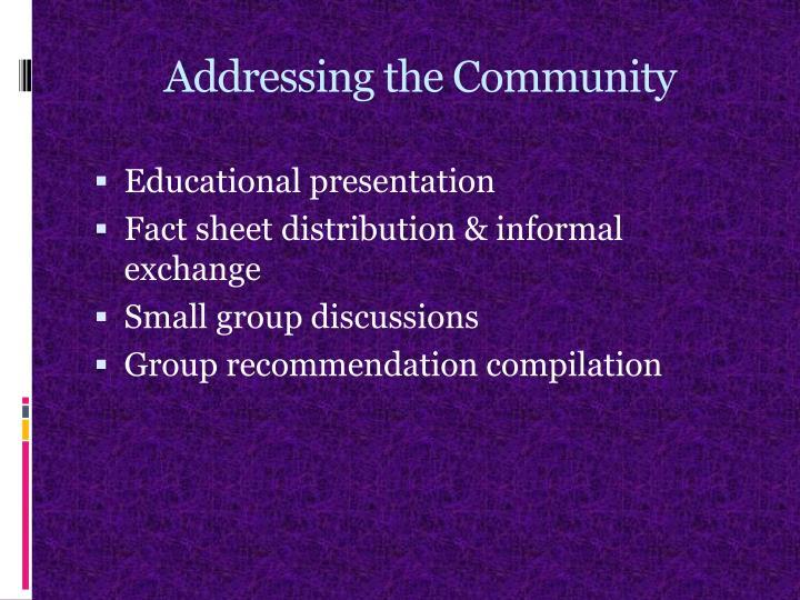 Addressing the Community