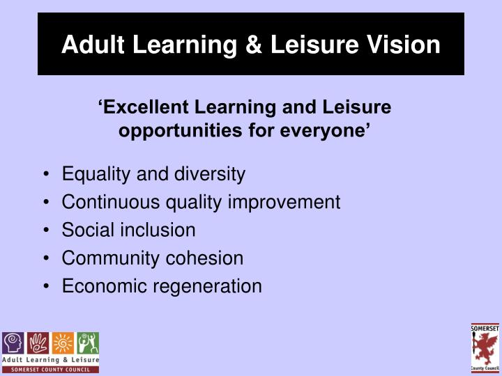 Adult learning leisure vision