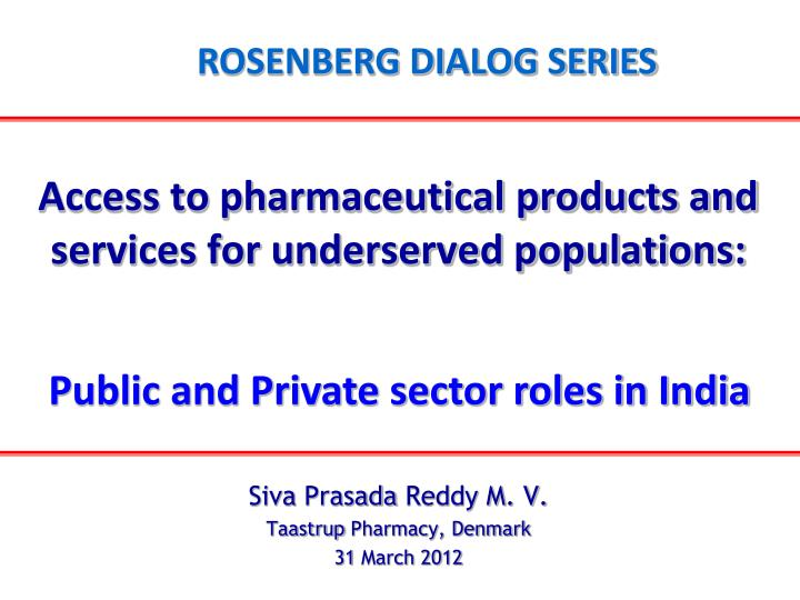 Access to pharmaceutical products and services for underserved populations