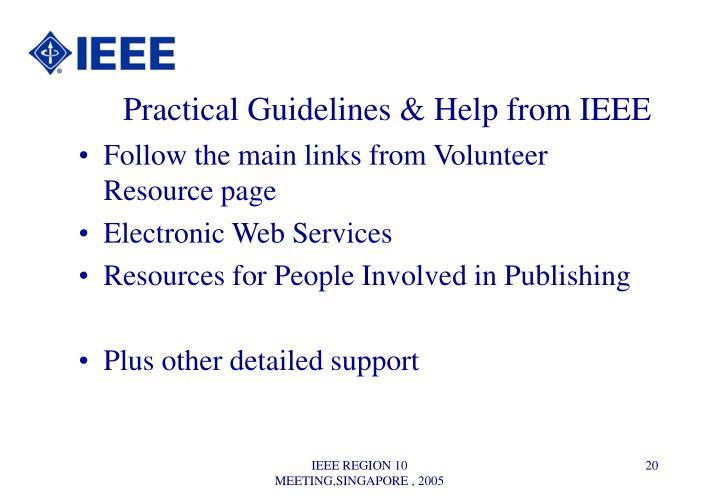 Practical Guidelines & Help from IEEE