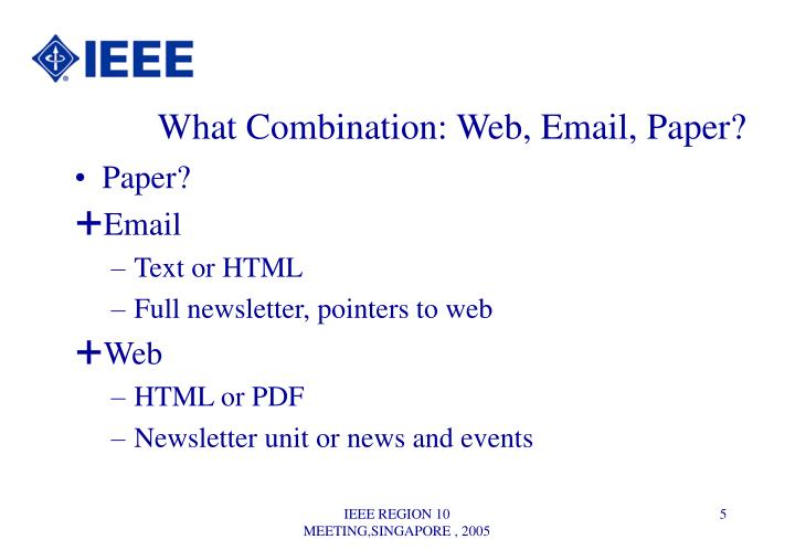 What Combination: Web, Email, Paper?