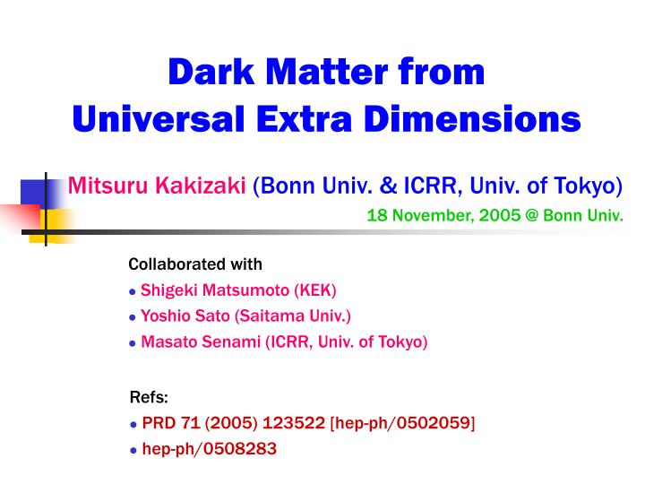Dark matter from universal extra dimensions