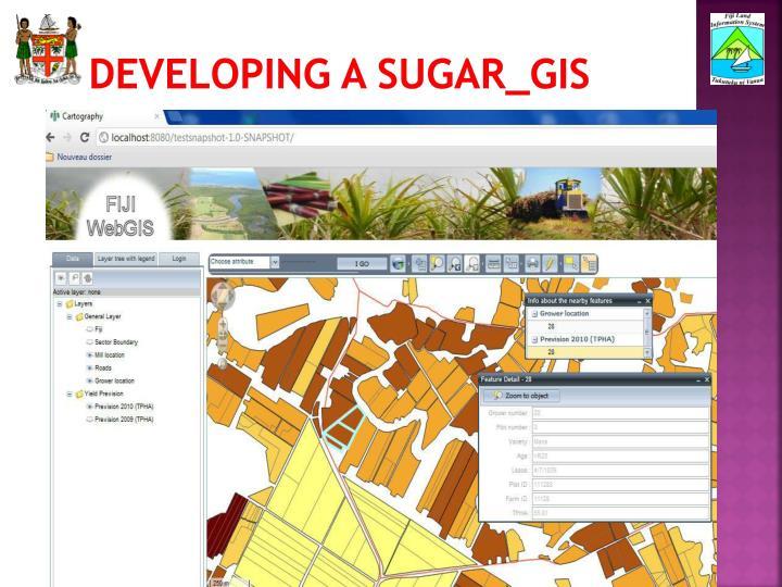 Developing a Sugar_GIS