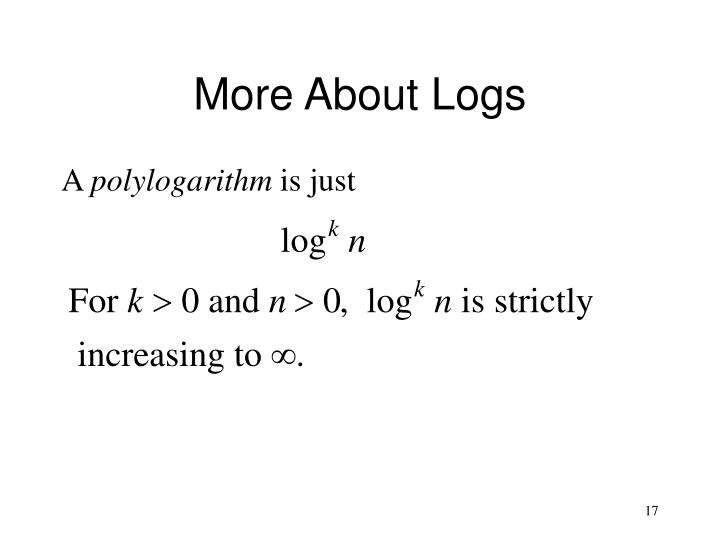 More About Logs