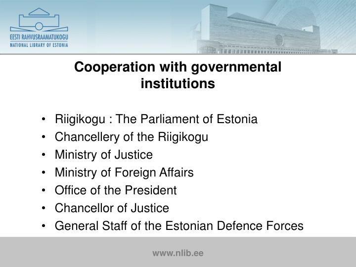 Cooperation with governmental institutions