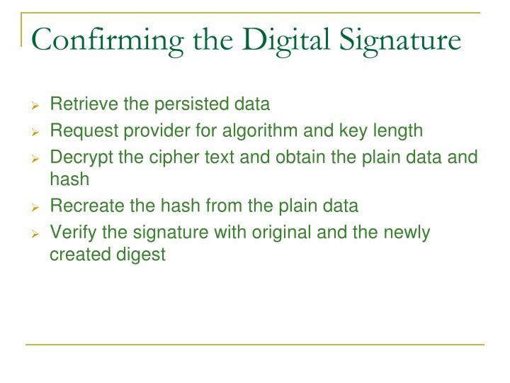 Confirming the Digital Signature