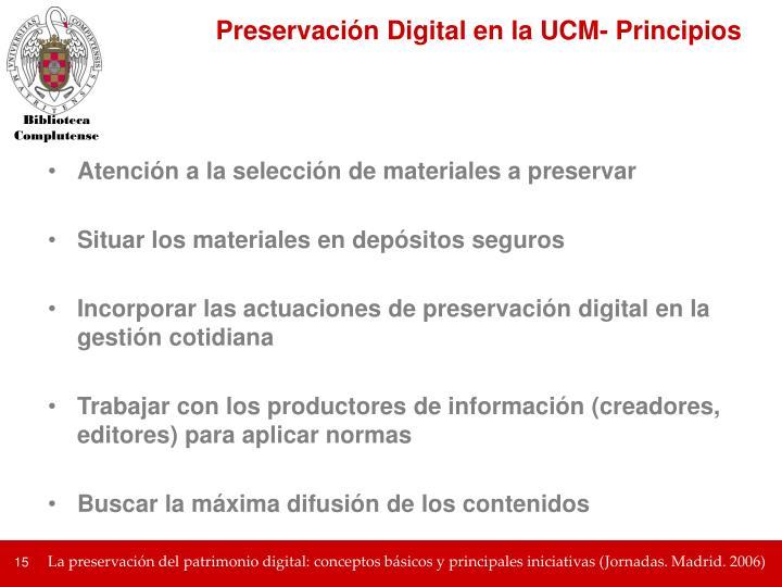 Preservación Digital en la UCM- Principios