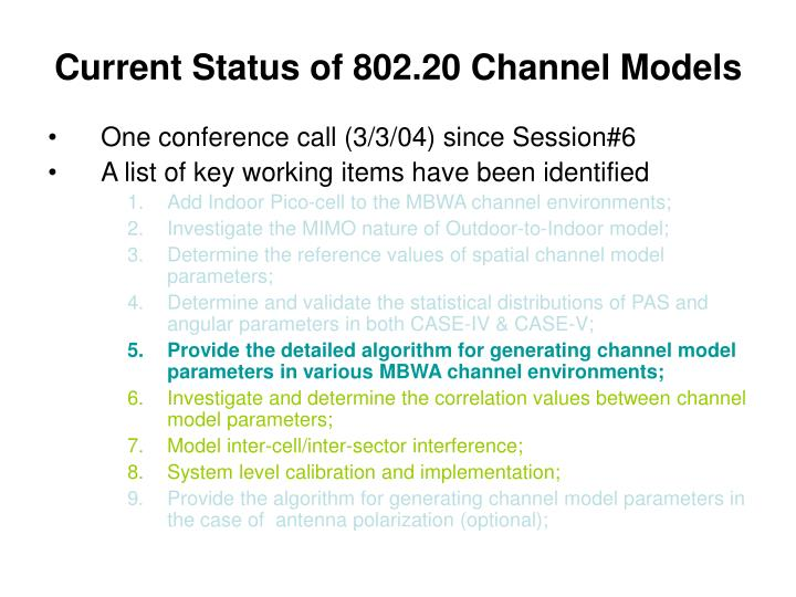 Current status of 802 20 channel models