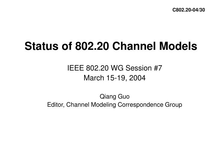 Status of 802 20 channel models
