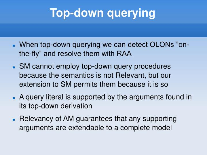 Top-down querying