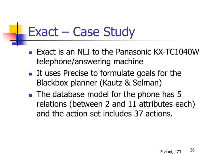 Exact – Case Study