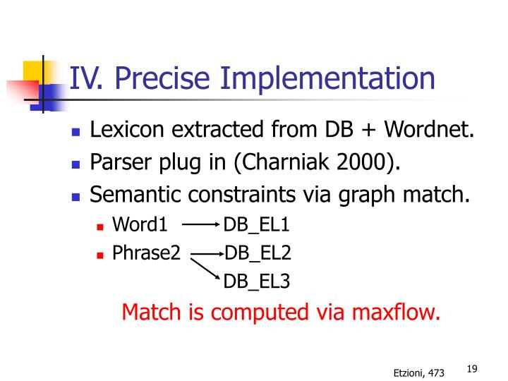 IV. Precise Implementation