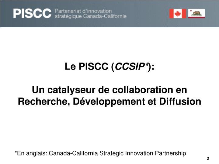 Le PISCC (