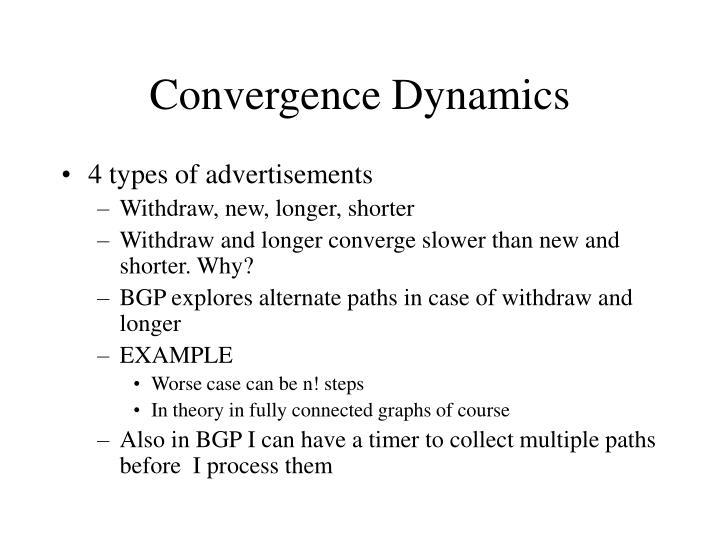 Convergence Dynamics