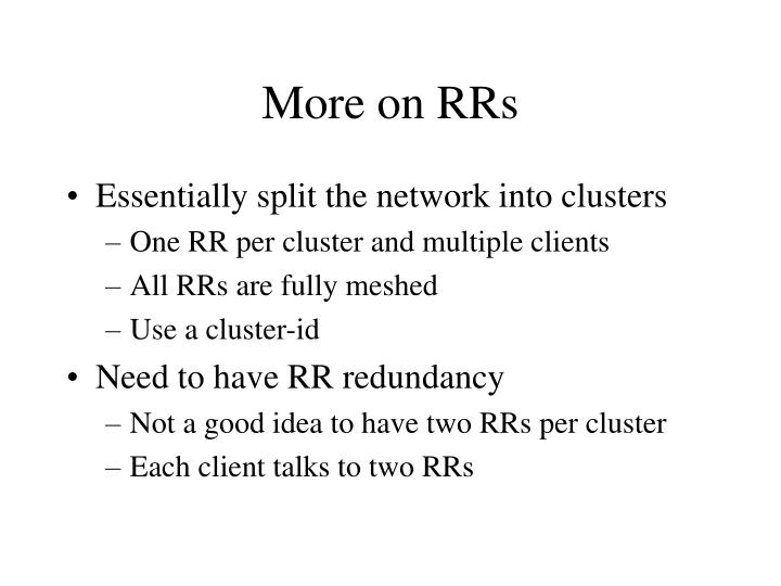 More on RRs