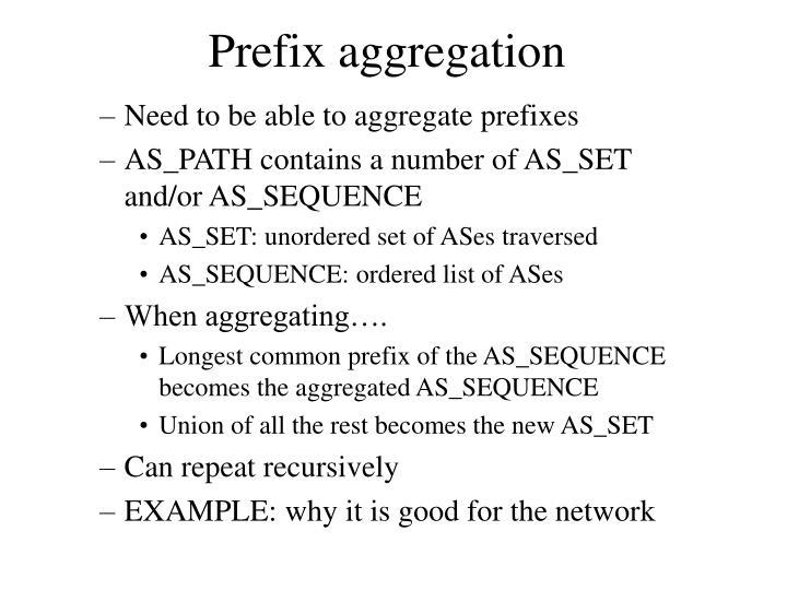 Prefix aggregation