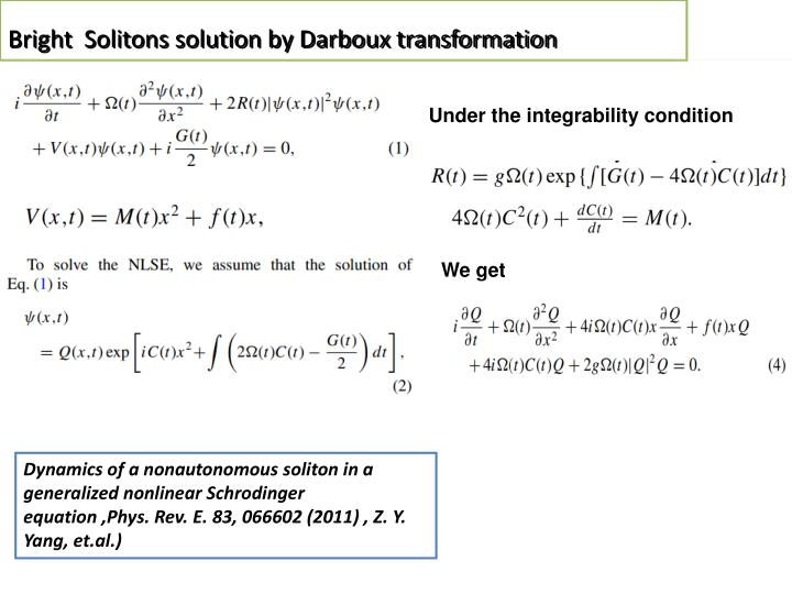 Bright  Solitons solution by Darboux transformation