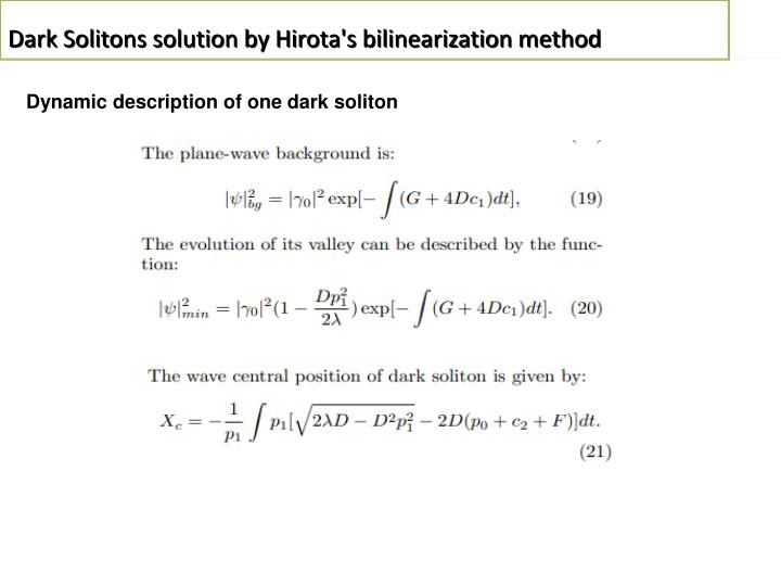Dark Solitons solution by Hirota's bilinearization method