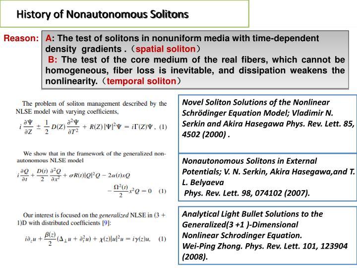 History of Nonautonomous Solitons