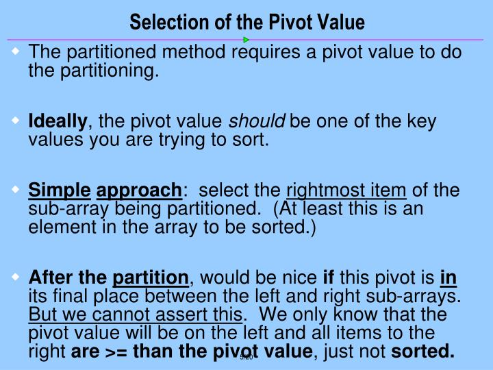 Selection of the Pivot Value