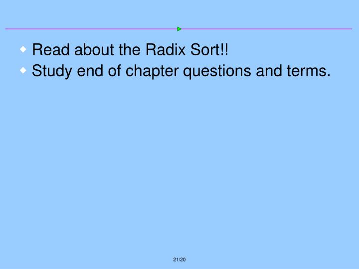 Read about the Radix Sort!!