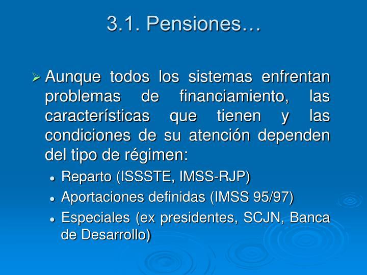 3.1. Pensiones…