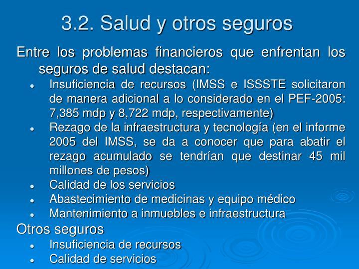 3.2. Salud y otros seguros