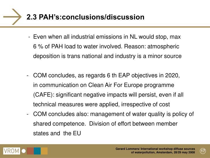 2.3 PAH's:conclusions/discussion