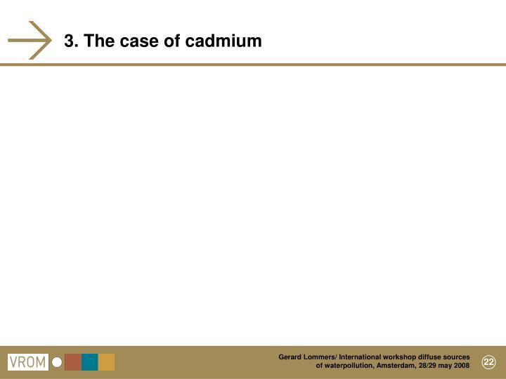 3. The case of cadmium