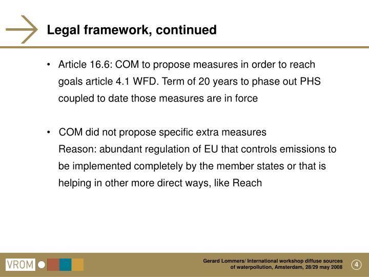 Legal framework, continued