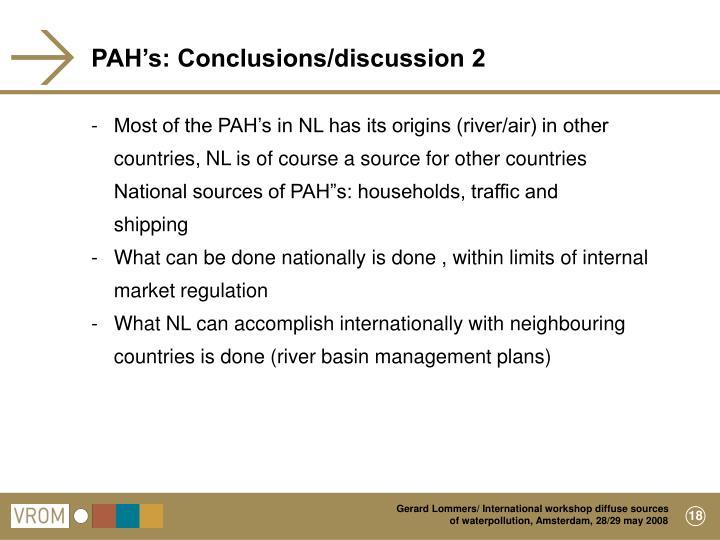 PAH's: Conclusions/discussion 2