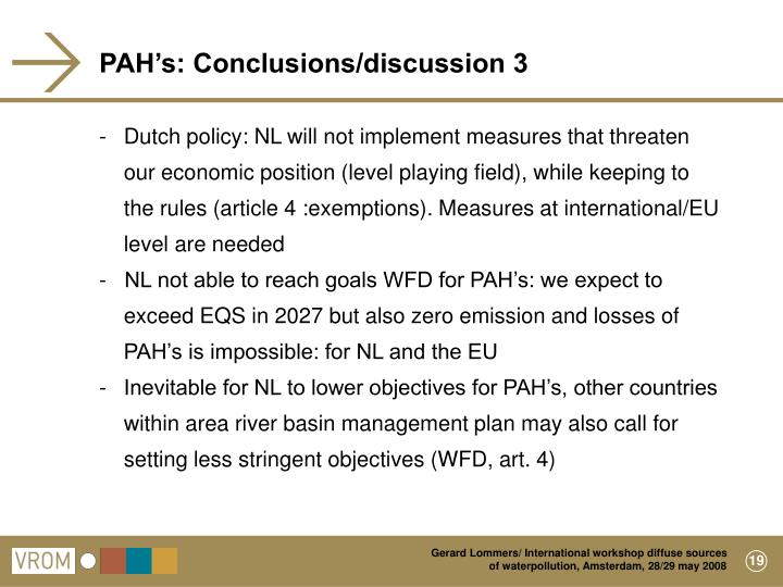 PAH's: Conclusions/discussion 3
