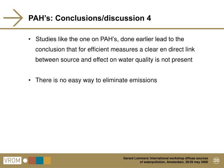 PAH's: Conclusions/discussion 4