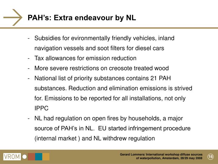 PAH's: Extra endeavour by NL