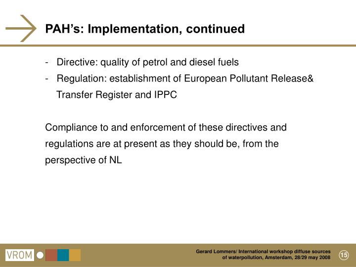 PAH's: Implementation, continued