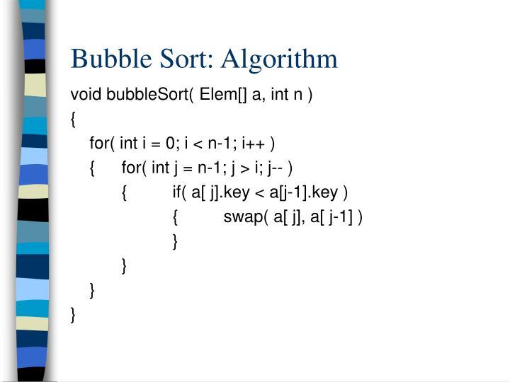 Bubble Sort: Algorithm
