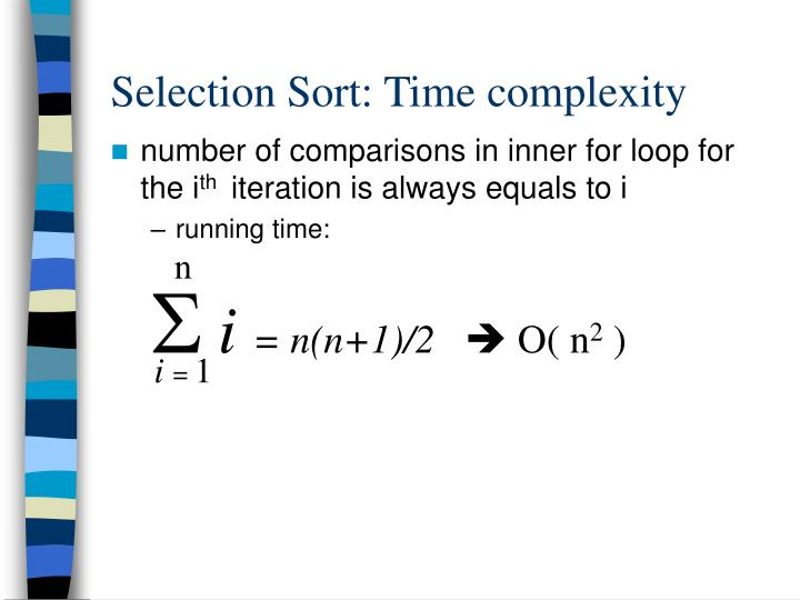 Selection Sort: Time complexity