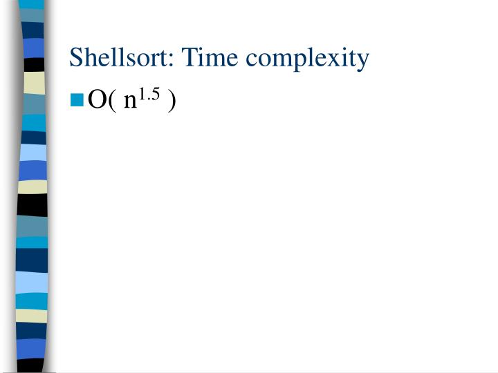 Shellsort: Time complexity