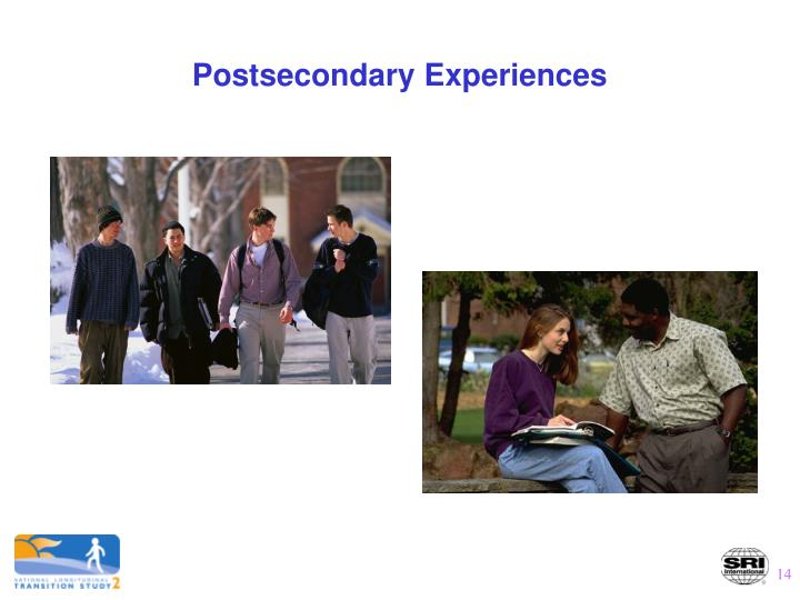 Postsecondary Experiences
