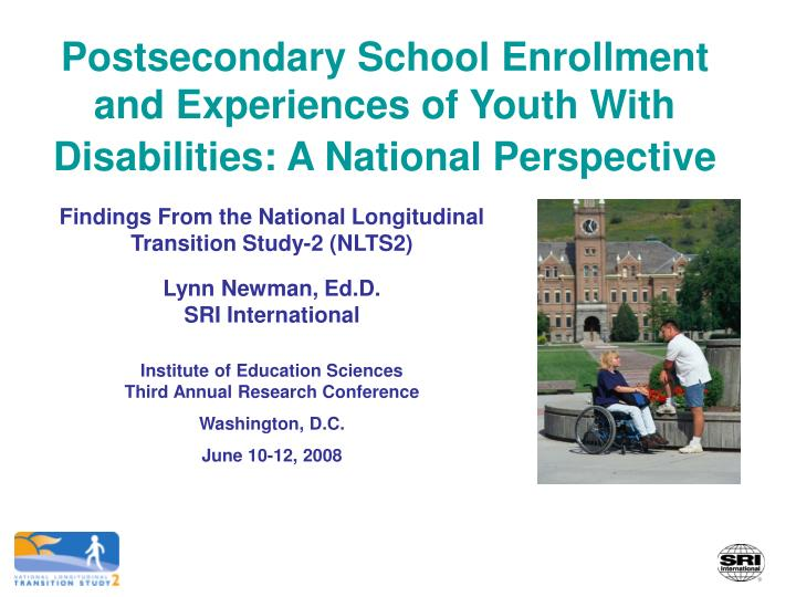 Postsecondary school enrollment and experiences of youth with disabilities a national perspective