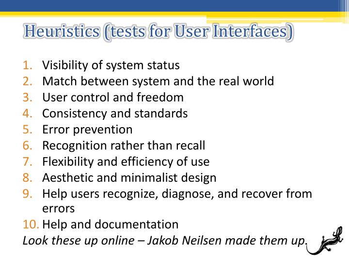 Heuristics (tests for User Interfaces)